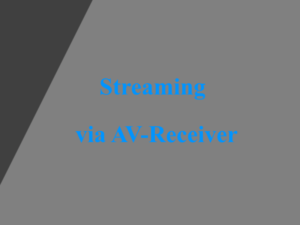 AV-Receiver mit Streaming